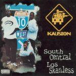 Kausion – 1995 – South Central Los Skanless