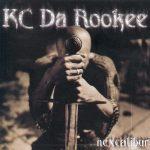 KC Da Rookee – 2001 – Nexcalibur