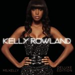 Kelly Rowland – 2008 – Ms. Kelly (Deluxe Edition)