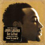 John Legend – 2004 – Get Lifted