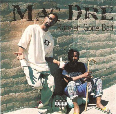 Mac Dre - 1999 - Rapper Gone Bad