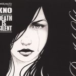 Kno – 2010 – Death Is Silent