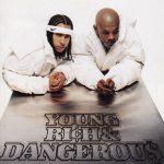 Kris Kross – 1996 – Young, Rich & Dangerous