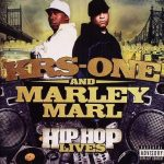 KRS-One – 2007 – Hip Hop Lives (with Marley Marl) (Japan Edition)