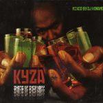 Kyza – 2009 – Shots Of Smirnoff