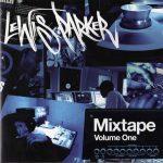 Lewis Parker – 2006 – Mixtape Volume One