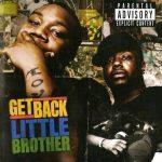 Little Brother – 2007 – Get Back