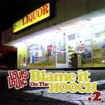 Louis Logic – 2005 – Blame It On The Hooch .2