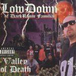 Low Down – 1999 – Valley Of Death