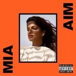 M.I.A. – 2016 – AIM (Deluxe Edition)