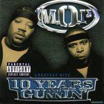 M.O.P. – 2003 – 10 Years And Gunnin'
