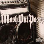 M.O.P. – 2004 – Mash Out Posse