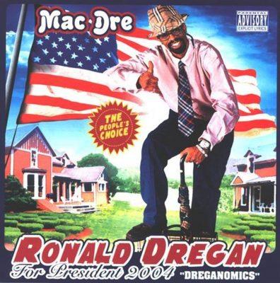Mac Dre - 2004 - Ronald Dregan: Dreganomics