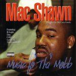Mac Shawn – 1997 – Music Fo 'Tha' Mobb
