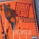 Main Flow – 2005 – Notebook Assassins