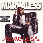 Marvaless – 1998 – Fearless