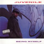 Juvenile – 1995 – Being Myself