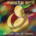 Masta Ace – 2012 – MA_DOOM: Son of Yvonne