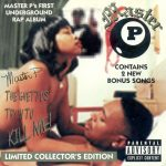 Master P – 1994 – The Ghettos Tryin To Kill Me (1997-Limited Edition)