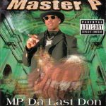Master P – 1998 – MP Da Last Don