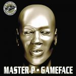 Master P – 2001 – Game Face