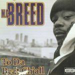 MC Breed – 1996 – To Da Beat Ch'all