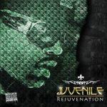 Juvenile – 2012 – Rejuvenation