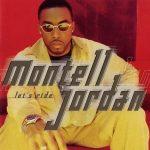 Montell Jordan – 1998 – Let's Ride