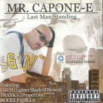 Mr. Capone-E – 2001 – Last Man Standing