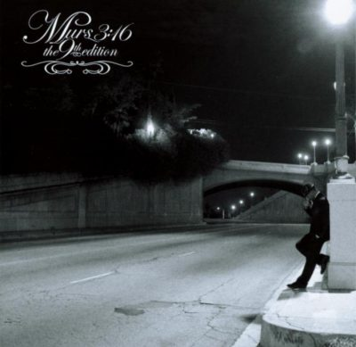 Murs 3:16 - 2004 - The 9th Edition (with 9th Wonder)