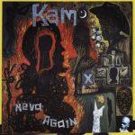 Kam – 1993 – Neva Again