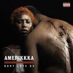 Mistah F.A.B. & The Mekanix – 2020 – Amerikkka Dont Love Us