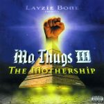 Mo Thugs – 2000 – Mo Thugs III: The Mothership