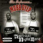 Mobb Deep – 2004 – Amerikaz Nightmare