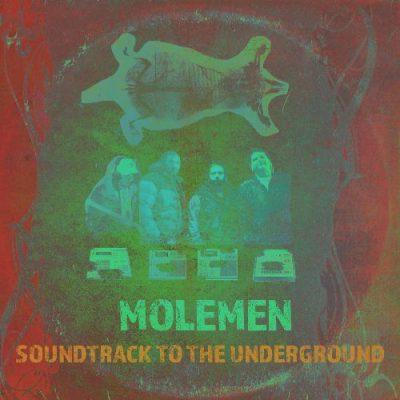 Molemen - 2020 - Soundtrack To The Underground