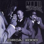 Moodswingaz – 2002 – Circa: 2000