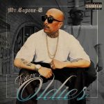 Mr. Capone-E – 2017 – Forever Oldies