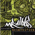Mr. Dibbs – 1995 – Turntable Scientifics (1998-Reissue)