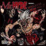 Mr. Hyde – 2012 – If It Bleeds We Can Kill It