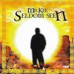 Mr. Kee – 2006 – Seldom Seen