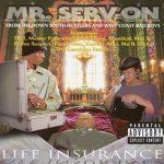 Mr. Serv-On – 1997- Life Insurance
