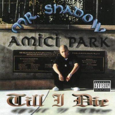 Mr. Shadow - 1999 - Till I Die