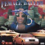 Ms. Tee – 1996 – Female Baller