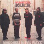 Murderous Klick – 1996 – Maddness N Evil Wayz