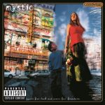 Mystic – 2001 – Cuts For Luck And Scars For Freedom