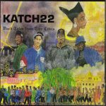 Katch 22 – 1995 – Dark Tales From Two Cities