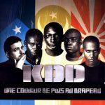 KDD (Kartel Double Detente) – 2000 – Une Couleur De Plus Au Drapeau