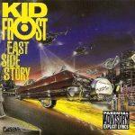 Kid Frost – 1992 – East Side Story