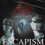 Killa Instinct – 1995 – Escapism