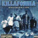 Killafornia Organization – 1996 – Killafornia Organization